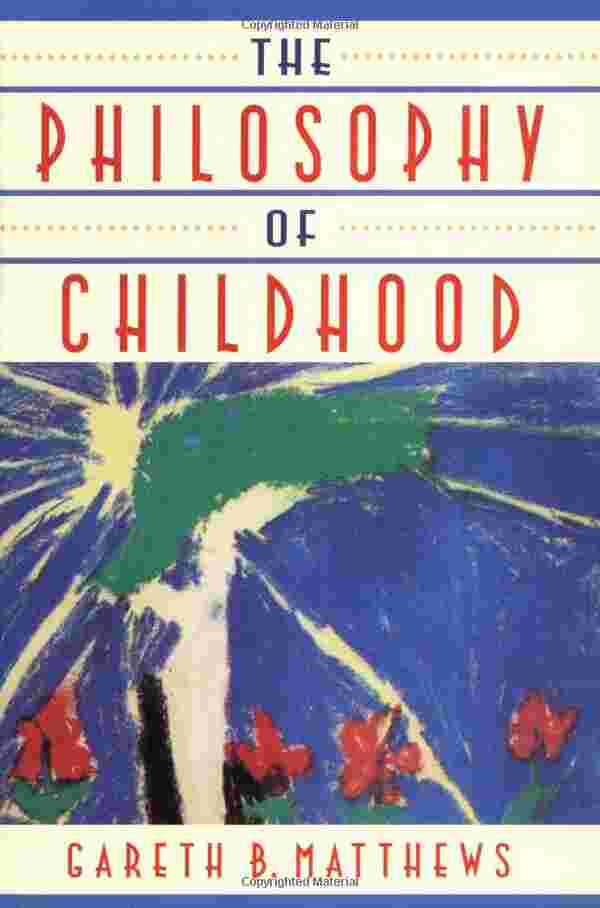 The Philosophy of Childhood cover